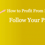 follow your passion to profit