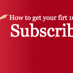 how to get your first 1000 blog subscribers