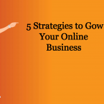 how to grow my online business